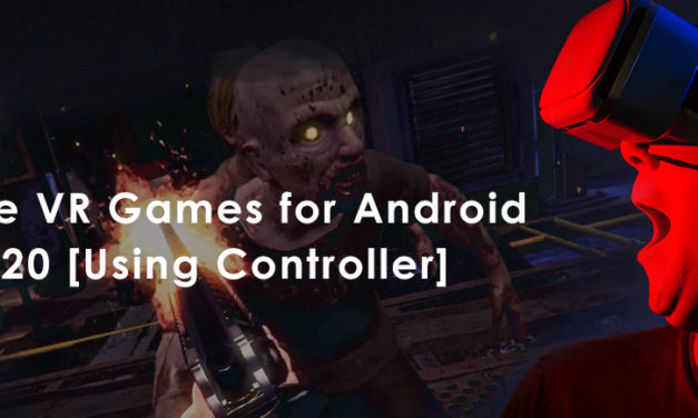 The Ultimate VR Games for Android Free 2020 [Using Controller]