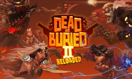 New Modes and Maps in 'Dead and Buried II: Reloaded'