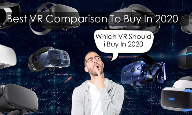 best vr comparison to buy 2020 (In-depth case study)
