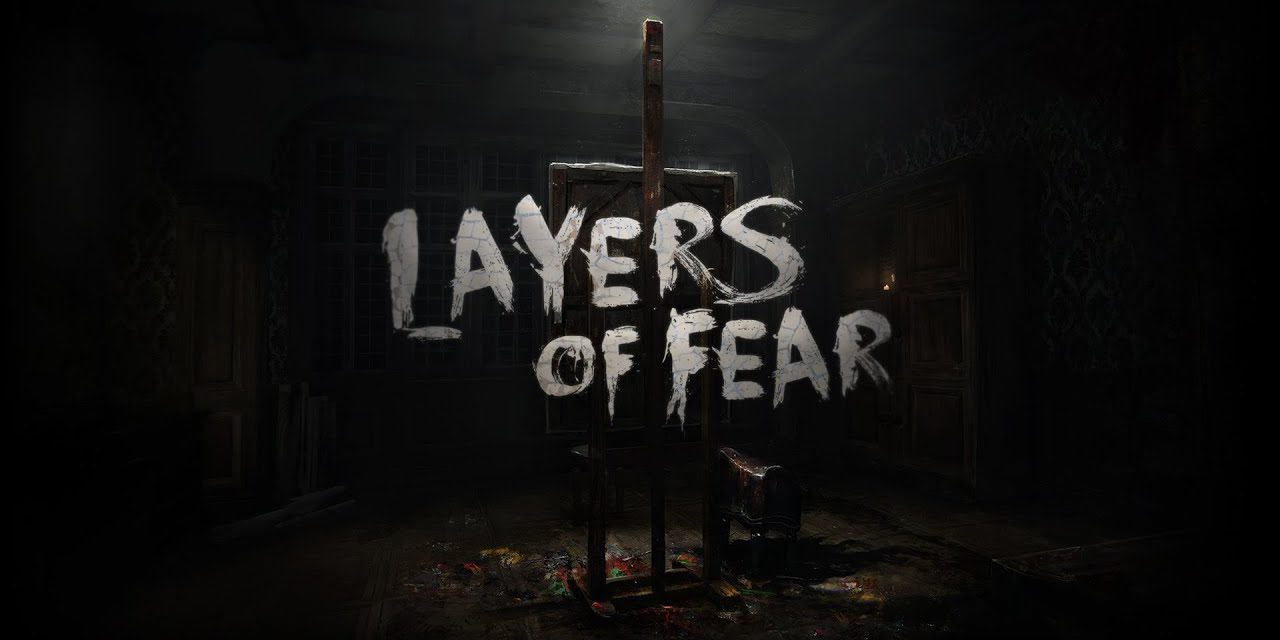 layers of fear – Horror game is back on oculus