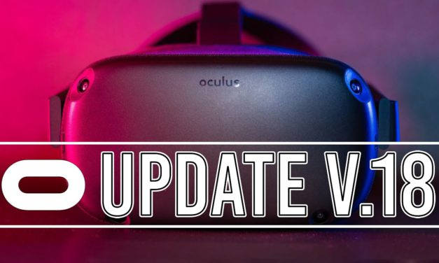 All you Need to know about Oculus Quest Version 18 update